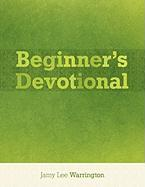 Beginner's Devotional - Warrington, Jamy Lee