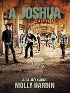 A Joshua Generation: A Study Guide - Hardin, Molly