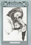 Whispers from a Loving God - Felton, Karen Petty