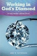 Working in God's Diamond: An Every Member a Minister Church - Patterson, Jere W.