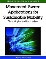 Movement-Aware Applications for Sustainable Mobility: Technologies and Approaches - Wachowicz, Monica