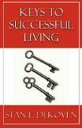 Keys to Successful Living - Dekoven, Stan