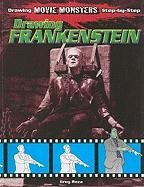 Drawing Frankenstein - Roza, Greg