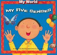 My Five Senses - Rosa-Mendoza, Gladys
