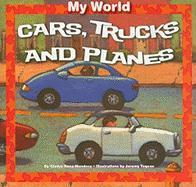 Cars, Trucks, and Planes - Rosa-Mendoza, Gladys
