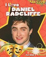 I Love Daniel Radcliffe - Miller, Kat
