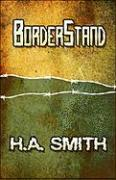 Borderstand - Smith, H. a.