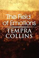 The Field of Emotions - Collins, Tempra