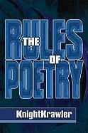 The Rules of Poetry - Knightkrawler