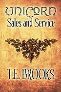 Unicorn Sales and Service - Brooks, T. E.