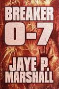 Breaker 0-7 - Marshall, Jaye P.