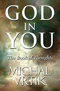 God in You: The Book of Thoughts - Vrtik, Michal