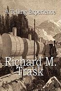 A Telling Experience - Trask, Richard M.