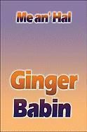 Me An' Hal - Babin, Ginger