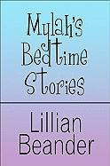 Mylah's Bedtime Stories - Beander, Lillian