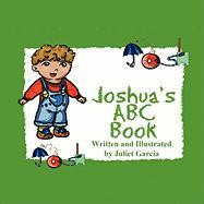 Joshua's ABC Book - Garcia, Juliet