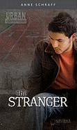 The Stranger - Schraff, Anne