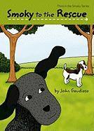 Smoky to the Rescue - Gaudioso, John
