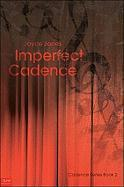 Imperfect Cadence - Jones, Joyce