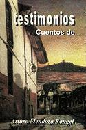 Testimonios - Rangel, Arturo Mendoza