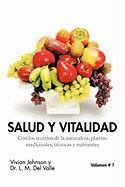 Salud y Vitalidad - Del Valle, Vivian Johnson y. Dr L. M.