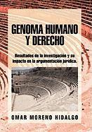 Genoma Humano y Derecho - Hidalgo, Omar Moreno
