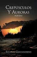 Cresp Sculos y Auroras - Garciamoreno, Eduardo