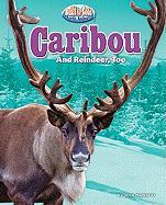 Caribou: And Reindeer, Too - Markovics, Joyce