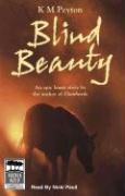 Blind Beauty - Peyton, K. M.