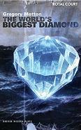 The World's Biggest Diamond: Royal Court Theatre Presents - Motton, Gregory