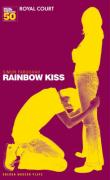 Rainbow Kiss: Royal Court Theatre Presents - Farquhar, Simon