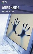 Other Hands - Wade, Laura
