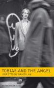 Tobias and the Angel: A Community Opera - Dove, Jonathon; Lan, David