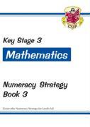 KS3 Maths Numeracy Strategy Workbook - Book 3, Levels 6-8 - Parsons, Richard