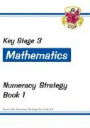 KS3 Maths Numeracy Strategy Workbook - Book 1, Levels 4-5 - Parsons, Richard