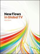 New Flows in Global TV - Moran, Albert
