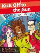 Kick Off to the Sun - Norman, Tony