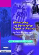 Discovering and Developing Talent in Schools: An Inclusive Approach - Gray-Fow, Bette; Gray-Fow Bette