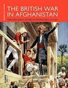 The British War in Afghanistan - Coates, Tim
