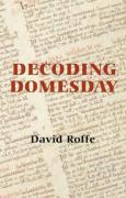 Decoding Domesday - Roffe, David