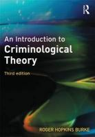 An Introduction to Criminological Theory - burke; Burke, Roger Hopkins; Hopkins-Burke, Roger