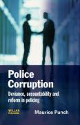 Police Corruption: Exploring Police Deviance and Crime - Punch, Maurice