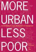 More Urban Less Poor - Tannerfeldt, Goran; Ljung, Per; Tannerfeldt, G. Ran