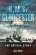 HMS Gloucester: The Untold Story - Otter, Ken