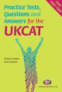 Practice Tests, Questions and Answers for the Ukcat - Hutton