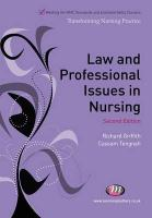 Law and Professional Issues in Nursing: Second Edition - Griffith, Richard