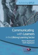 Communicating with Learners in the Lifelong Learning Sector - Appleyard; Appleyard, Nancy