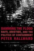 Damming the Flood - Hallward, Peter