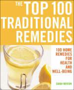 Top 100 Traditional Remedies - Merson, Sarah
