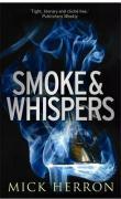 Smoke and Whispers - Herron, Mick